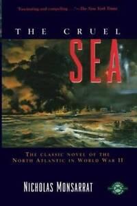 The Cruel Sea (Classics of War) - Paperback By Monsarrat, Nicholas - GOOD
