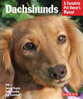 NEW Dachshunds (Complete Pet Owner's Manual) by Chris C. Pinney