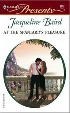 Baird, Jacqueline .. At The Spaniard's Pleasure