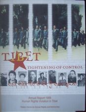Tibet~Tightening Of Control~Annual Report 1999~Tibetan Centre For Human Rights