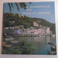 "2 x 33T MANDOLIN'CLUB Joue ITALIE et ESPAGNE Disque LP 12"" ESPANA - FESTIVAL 114"