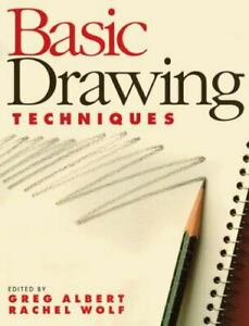 Basic Techniques: Basic Drawing Techniques by Rachel Wolf (1991, Paperback) 1st