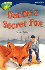 Oxford Reading Tree: Stage 14: TreeTops New Look Stories: Danny's Secret Fox (Ox