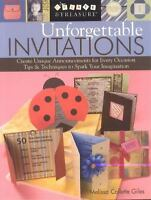 NEW Unforgettable Invitations: Create.. 9781571203519 by Giles, Melissa Collette