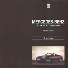 Mercedes-Benz SLK: - R170 series 1996-2004, Brian Long, New, Hardcover