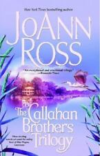 The Callahan Brothers: Blue Bayou, River Road, Magnolia Moon Ross, JoAnn Paperb