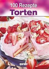 100 Rezepte Torten (2013, Gebundene Ausgabe)