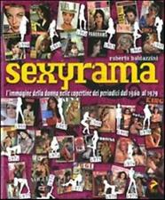 Sexyrama L'immagine della donna nelle copertine dei periodici Libro Nuovo Sigill