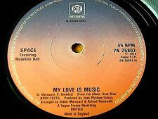"""SPACE - MY LOVE IS MUSIC  7"""" VINYL"""