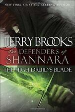 The High Druid's Blade: The Defenders of Shannara-ExLibrary
