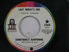 Last Friday's Fire - Something's Happening / Stand Up And Shout 45 LHI 1967 pSy