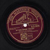 SUPERB 1941 GLENN MILLER 78  MY BLUE HEAVEN / FRENESI  UK HMV BD 5678 E/E-