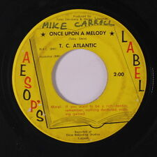 T.C. ATLANTIC: Once Upon A Melody / I Love You So, Little Girl 45 (name wol)