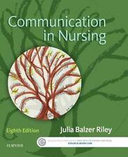 NEW Communication in Nursing by Julia Balzer Riley 8e, 2016, Paperback