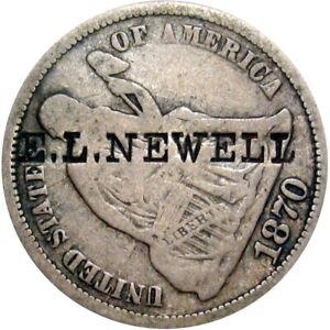 1870 Seated Dime Counterstamp E L Newell
