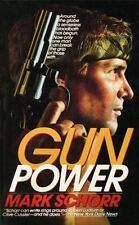 Gunpower: By Schorr, Mark