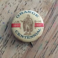 Rare Orange Centennial 1907 Pin In Honor Of 100 Years 1807-1907 Historical AR44
