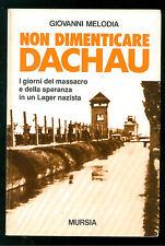 MELODIA GIOVANNI NON DIMENTICARE DACHAU MURSIA 1993 OLOCAUSTO EBRAICA