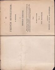 The French Revolution by Thomas Carlyle, Vol 1 The Bastille, Chapman & Hall 1837
