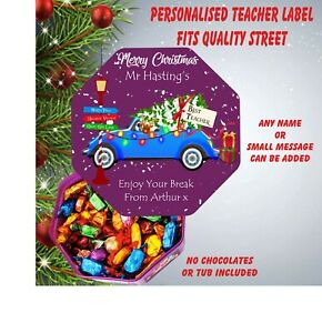 Personalised School Teacher Chocolate LABEL ONLY fits Quality Street Christmas