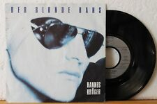 "7"" Single - HANNES KRÖGER - Der blonde Hans - Hansa 1988"