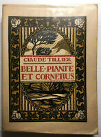 BELLE PLANTE ET CORNELIUS TILLIER N°913 LIVRE ILLUSTRE BOIS GRAVES GRAVURE BOOK