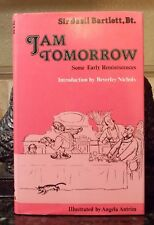 Jam Tomorrow: Some Early Reminiscences by Bartlett, Sir Basil (SIGNED) 1st Ed