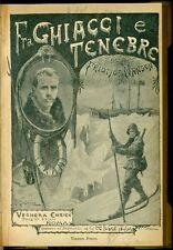 NANSEN, JOHANSEN, NORDAHL - Fra ghiacci e tenebre