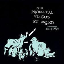 Odi Profanum Vulgus Et Arceo 2006 by MISS VIOLETTA BEAUREGARDE
