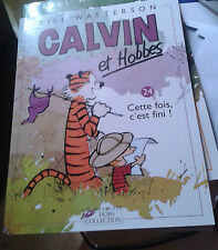 WATTERSON Bill. Calvin and Hobbes Cette fois c'est fini ! Hors collection. 2005