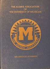 1990 THE ALUMNI ASSOCIATION OF THE  UNIVERSITY OF MICHIGAN DIRECTORY OF MEMBERS