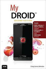My DROID: (Covers DROID 3/Milestone 3, DROID Pro, DROID X2, DROID Incredible 2/
