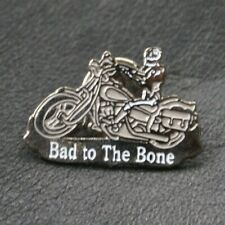 MOTORCYCLE Pin Badge BAD TO THE BONE