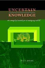 Uncertain Knowledge: An Image of Science for a Changing World-ExLibrary