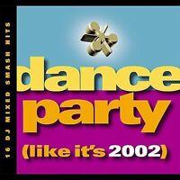 DANCE PARTY (LIKE IT'S 2002 - Dance Party: Like It's 2002 - CD - *SEALED/NEW*