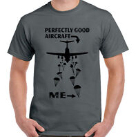 Perfectly Good Aircraft Mens Funny T-Shirt Parachute Regiment 1 2 3 4 Para SFSG