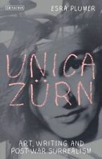 Unica Z?rn : Art, Writing and Post-War Surrealism: By Plumer, Esra