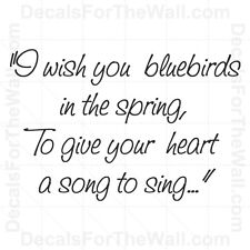 I Wish You Bluebirds in the Spring to Give Your Wall Decal Vinyl Art Sticker J47