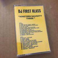 DJ 1st Klass Nineteen Naughty Three 90s NYC Hip Hop Rap Mixtape Cassette Tape