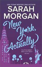 New York, Actually: A Romance Novel (From Manhattan with Love) by Morgan, Sarah