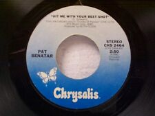 "PAT BENATAR 'HIT ME WITH YOUR BEST SHOT / PRISONER OF LOVE"" 45"