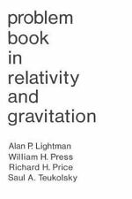 Problem Book in Relativity and Gravitation Alan P Lightman Excellent Condition