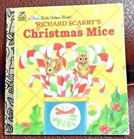 a First Little Golden Book Richard Scarry's CHRISTMAS MICE  1996 Hardcover
