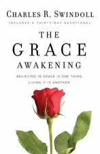 The Grace Awakening: Believing in grace is one thing. Living it is another.