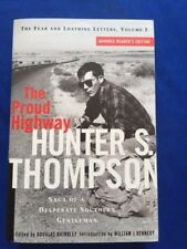 THE PROUD HIGHWAY. THE FEAR AND LOATHING LETTERS, VOLUME 1- ARC BY H.S. THOMPSON