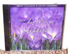 NEW The Lord is My Shepherd Mark Geslison & Geoff Groberg Music CD LDS MORMON