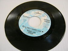 Jerry Lee Lewis I'll Find It Where I Can/Same(Promotional) 45 RPM Mercury Record