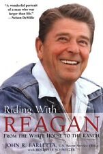 Riding with Reagan: From the White House to the Ranch by John R. Barletta