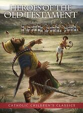 Heroes of the Old Testament - Aquinas Kids Picture Book  NEW (YC087) 32 Pages