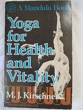 Yoga for Health and Vitality - M.J. Kirschner - Paperback - Used - 1977